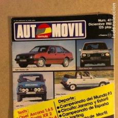 Coches: AUTOMÓVIL N° 47 (DICIEMBRE 1981). OPEL ASCONA 1.6 S, FORD FIESTA XR2, LANCIA STRATOS GR.4, SEAT FURA. Lote 158473269