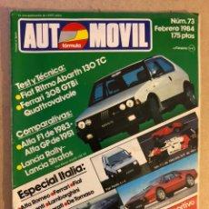 Coches: AUTOMÓVIL N° 73 (FEBRERO 1984). LANCIA RALLY VS LANCIA STRATOS, ALFA F1 '83 VS ALFA GT DE 1951, FERR. Lote 158478120