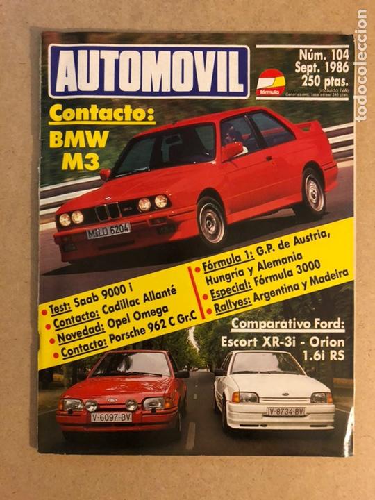AUTOMÓVIL N° 104 (SEPTIEMBRE 1986). BMW M3, SAAB 9000 I, CADILLAC ALLANTÉ, PORSCHE 962 C GR.C,.. (Coches y Motocicletas Antiguas y Clásicas - Revistas de Coches)