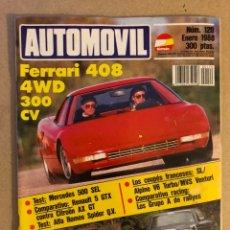 Coches: AUTOMÓVIL N° 120 (ENERO 1988). FERRARI 408 4WD 300CV, ALPINE V6 TURBO, MVS VENTURI, R 5 GTX, ALFA SP. Lote 158484666