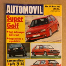 Coches: AUTOMÓVIL N° 146 (MARZO 1990). VW RALLYE GOLF, ALFA 75 2.0 VS BMW 318IS,.... Lote 158485110