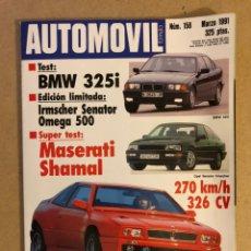 Coches: AUTOMÓVIL N° 158 (MARZO 1991). BMW 325I, MASERATI SHAMAL, IRMSCHER SENATOR, OMEGA 500,.... Lote 158485546
