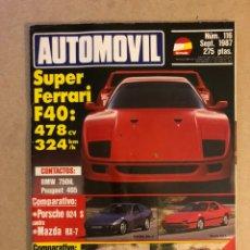 Coches: AUTOMÓVIL N° 116 (SEPTIEMBRE 1987). FERRARI F40, BMW 750 IL, PORSCHE 924 S VS MAZDA RX-7, TOYOTA COR. Lote 158619882