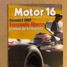 Coches: MOTOR 16 N° 101 (2007). ESPECIAL FÓRMULA 1 2007, FERNANDO ALONSO.. Lote 158760218