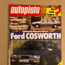 Coches: AUTOPISTA N° 1424 (1986). FORD COSWORTH, PEUGEOT 309, SEAT IBIZA, TOYOTA, RALLYE CATALUÑA,... Lote 159582552