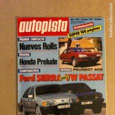 Coches: AUTOPISTA N° 1454 (1987). FORD SIERRA VS VW PASSAT, HONDA PRELUDE, ROLLS ROYCE,.... Lote 159590762