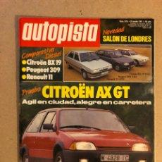 Auto: AUTOPISTA N° 1476 (1987). CITROËN AX GT, CITROËN BX 19 VS PEUGEOT 309 VS RENAULT 11, PRUEBA SIERRA C. Lote 159593026