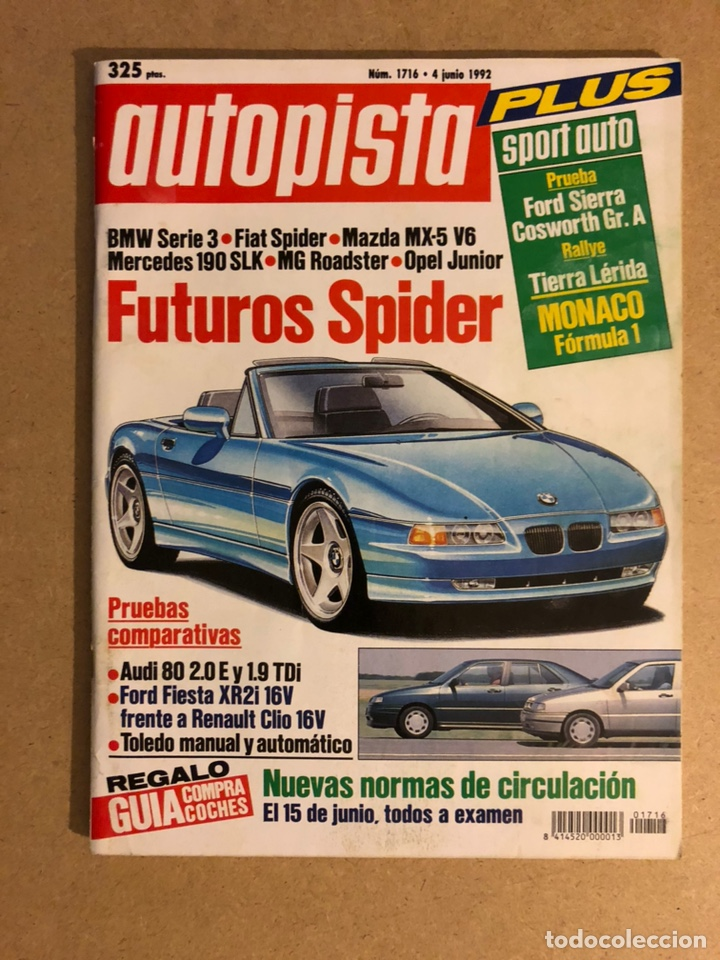 AUTOPISTA N° 1716 (1992). FORD SIERRA COSWORTH, BMW SERIE 3, FIAT SPIDER, FORD FIESTA XR2, MAZDA MX5 (Coches y Motocicletas Antiguas y Clásicas - Revistas de Coches)