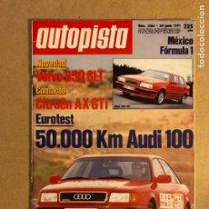 Coches: AUTOPISTA N° 1666 (1991). AUDI 100, VOLVO 850 GLT, CITROËN AX GTI,.... Lote 159711268