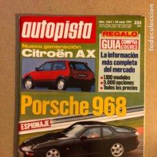 Coches: AUTOPISTA N° 1663 (1991). CITROËN AX, PORSCHE 968, BMW SERIE 5 TOURING,.... Lote 159711349