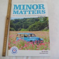 Coches: MINOR MATTERS THE OFFICIAL MORRIS MINOR OWNERS CLUB MAGAZINE VOL 38 Nº 4. 2017 REVISTA DE COCHES. Lote 159976650