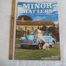 Coches: MINOR MATTERS THE OFFICIAL MORRIS MINOR OWNERS CLUB MAGAZINE VOL 36 Nº 3. 2014 REVISTA DE COCHES. Lote 159977046
