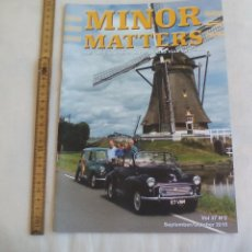 Coches: MINOR MATTERS THE OFFICIAL MORRIS MINOR OWNERS CLUB MAGAZINE VOL 37 Nº 2. 2015 REVISTA DE COCHES. Lote 159977118