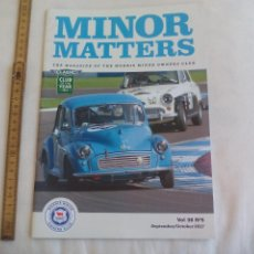 Coches: MINOR MATTERS THE OFFICIAL MORRIS MINOR OWNERS CLUB MAGAZINE VOL 38 Nº 5. 2017 REVISTA DE COCHES. Lote 159977282
