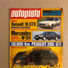 Coches: AUTOPISTA N° 1326 (1984). PEUGEOT 205 GTI, RENAULT 18 GTX, MERCEDES W-124, FORD ESCORT,... Lote 160035453