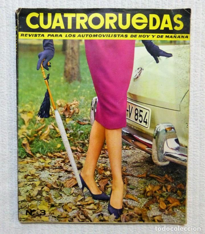 REVISTA CUATRORUEDAS. Nº 3. AÑO I. MARZO DE 1964 (Coches y Motocicletas Antiguas y Clásicas - Revistas de Coches)