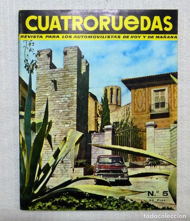 REVISTA CUATRORUEDAS. Nº 5. AÑO I. MAYO DE 1964 (Coches y Motocicletas Antiguas y Clásicas - Revistas de Coches)