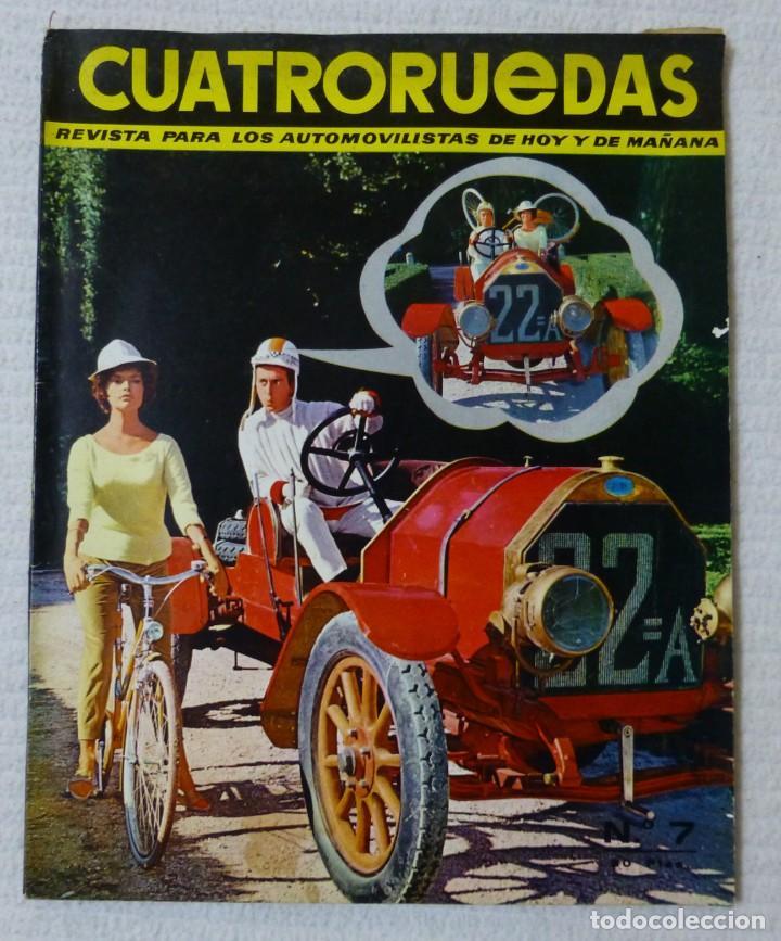 REVISTA CUATRORUEDAS. Nº 7. AÑO I. JULIO DE 1964 (Coches y Motocicletas Antiguas y Clásicas - Revistas de Coches)