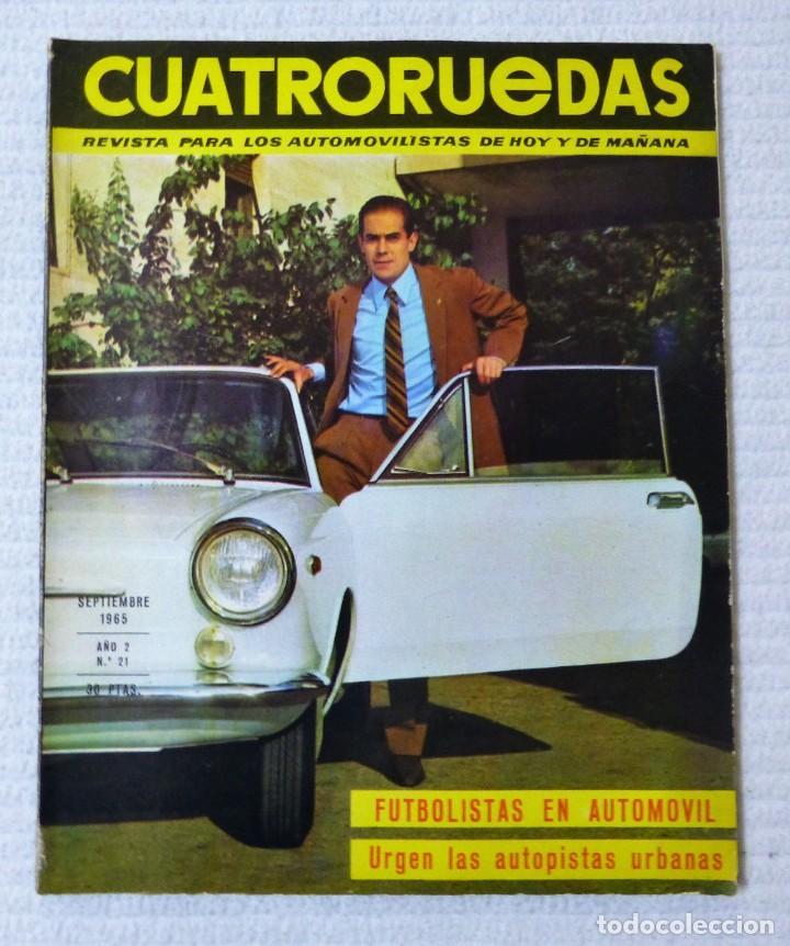 REVISTA CUATRORUEDAS. Nº 21. AÑO 2. SEPTIEMBRE DE 1965 (Coches y Motocicletas Antiguas y Clásicas - Revistas de Coches)