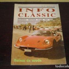 Coches: INFO CLÀSSIC Nº 32 - SEPTIEMBRE 1999 -. Lote 160595978