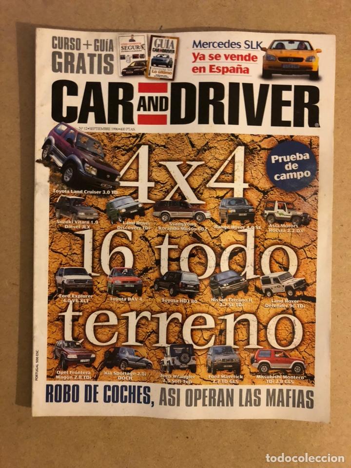 CAR AND DRIVER N°12 (1996). ESPECIAL 4X4 TODO TERRENO, MERCEDES SLK,.. (Coches y Motocicletas Antiguas y Clásicas - Revistas de Coches)