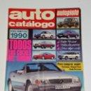 Coches: REVISTA AUTO CATALOGO 1990 AUTOPISTA. Lote 161165990