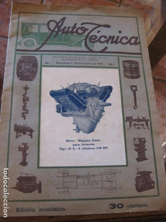 DIFÍCIL REVISTA AUTO TECNICA Nº 1 AÑO 1920 ESQUEMAS CHASIS DIVULGACION AUTOMOVILISMO Y AVIACION (Coches y Motocicletas Antiguas y Clásicas - Revistas de Coches)