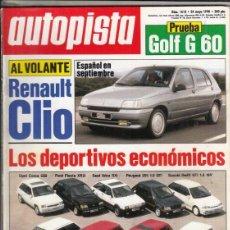 Coches: REVISTA AUTOPISTA Nº 1610 AÑO 1990. PRU: VW GOLF GTI G60. COMP: RENAULT 5 GT TURBO, FORD FIESTA XR2I. Lote 163984254