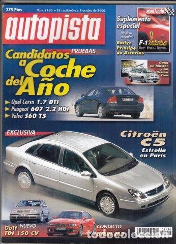REVISTA AUTOPISTA Nº 2150 AÑO 2000. PRUEBA: VOLVO S60 T5 OPTIMA AUT. OPEL CORSA 1.7 DTI 75CV. (Coches y Motocicletas Antiguas y Clásicas - Revistas de Coches)