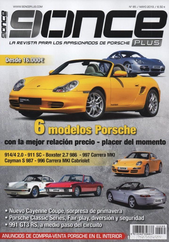 9ONCE PLUS N. 85 MAYO 2019 - LA REVISTA PARA LOS AFICIONADOS DE PORSCHE (NUEVA) (Coches y Motocicletas Antiguas y Clásicas - Revistas de Coches)