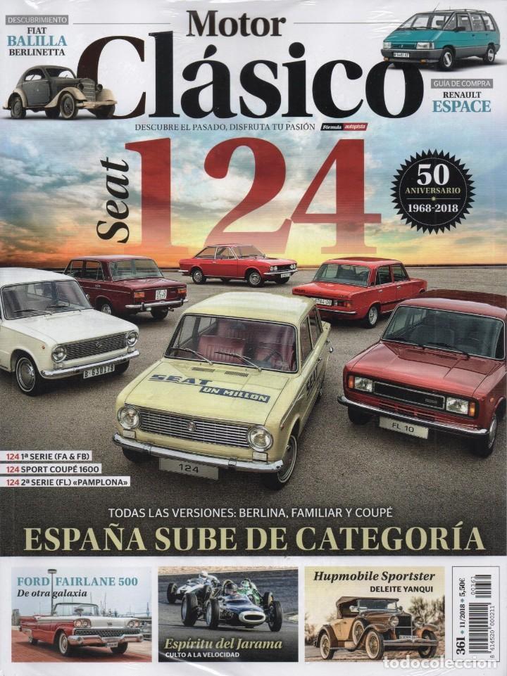 MOTOR CLASICO N. 361 NOVIEMBRE 2018 - EN PORTADA: SEAT 124, 50 ANIVERSARIO (PRECINTADA) (Coches y Motocicletas Antiguas y Clásicas - Revistas de Coches)