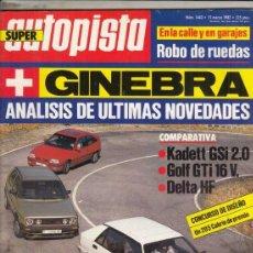 Auto: REVISTA AUTOPISTA Nº 1443 AÑO 1987. P:VW SANTANA GX5 OETTINGER. C:OPEL KADETT GSI 2.0, GOLF GTI 16V. Lote 166140014