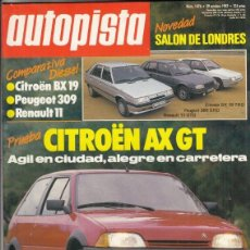 Coches: REVISTA AUTOPISTA Nº 1476 AÑO 1987. P: CITROEN AX GT. R: SIERRA COSWORTH SAINZ.C: CITROEN BX 19 TRD,. Lote 166140930