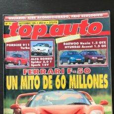 Coches: TOP AUTO Nº 71 - PORSCHE 911 TURBO ALFA ROMEO SPIDER FERRARI F50 CHAMONIX SPYDER 550. Lote 167157048