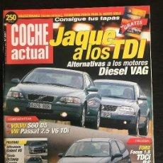 Coches: COCHE ACTUAL Nº 691 - VOLVO S60 D5 VOLKSWAGEN PASSAT V6 FORD FOCUS TDCI RS SKODA COMBI MITSUBISHI V6. Lote 167776688