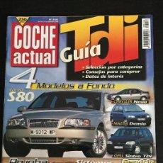 Coches: COCHE ACTUAL Nº 556 - VOLVO S80 CHRYSLER NEON CS OPEL SINTRA 2.2 TDI 16V MAZDA DEMIO LOTUS ELAN S2. Lote 167896768