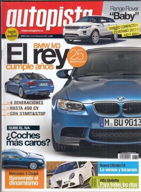 REVISTA AUTOPISTA Nº 2660 AÑO 2010. PRUEBA: PORSCHE 911 TURBO PDK. ALFA GILUETTA 2.0 JTD M. (Coches y Motocicletas Antiguas y Clásicas - Revistas de Coches)