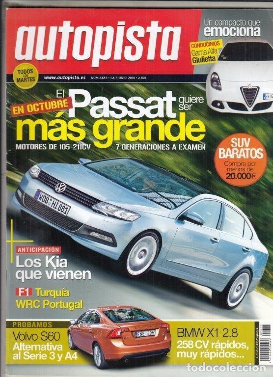 REVISTA AUTOPISTA Nº 2855 AÑO 2010.PRUEBA: BMW X1 2.8I XDRIVE. (Coches y Motocicletas Antiguas y Clásicas - Revistas de Coches)