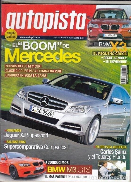 REVISTA AUTOPISTA Nº 2662 AÑO 2010. COMP: VW GOLF 2.0 TDI GTD, SEAT LEON 2.0 TDI FR, FOCUS 2.0 TDCI, (Coches y Motocicletas Antiguas y Clásicas - Revistas de Coches)