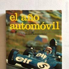 Coches: EL AÑO DEL AUTOMOVIL. TOMO 1973-1974. EDISPORT.. Lote 168091653