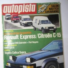 Coches: REVISTA AUTOPISTA Nº1387 FEBRERO 1986 RENAULT EXPRESS CITROEN C-15 TOYOTA CELICA SUPRA. Lote 168194468