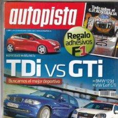 Coches: REVISTA AUTOPISTA Nº 2540 AÑO 2008. PRU: SEAT ALTEA FREETRACK 2.0 TSI. COMP: BMW 123D Y VW GOLF GTI.. Lote 168434720