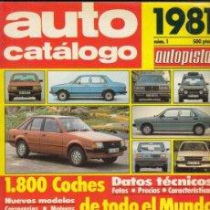 Voitures: AUTO CATALOGO AUTOPISTA Nº 1 AÑO 1981. Lote 168510084