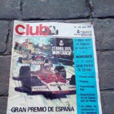 Coches: REVISTA CLUB REAL AUTOMÓVIL DE N°143 ABRIL 1975. Lote 168544866