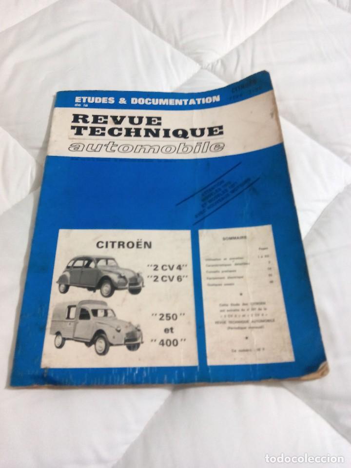 REVUE TECHNIQUE CITROEN 2 CV 4 - 2 CV 6 -250 -400 (Coches y Motocicletas Antiguas y Clásicas - Revistas de Coches)