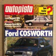 Coches: AUTOPISTA N° 1424 (1986). FORD COSWORTH, PEUGEOT 309, SEAT IBIZA, TOYOTA, RALLYE CATALUÑA. Lote 170366182