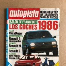 Coches: AUTOPISTA N° 1366 (SEPTIEMBRE 1985). NÚMERO EXTRA, RENAUL 5, REANULT 19, VOLVO 740 GLE. Lote 170372764