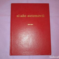 Coches: EL AÑO AUTOMOVIL ( 1979 - 1980 ) - REVISTA ANUAL - 1 DE ENERO DE 1980 - EDISPORT - 79/80. Lote 170935990