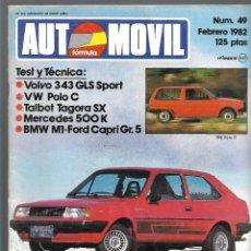 Coches: AUTOMOVIL FORMULA NUM. 49 DE FEBRERO 1982. VOLVO 343, TALBOT TAGORA, VW POLO C. VER SUMARIO. Lote 171344662