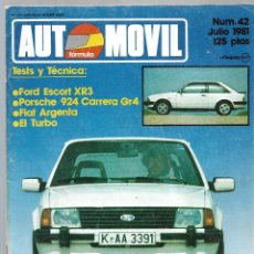 Coches: AUTOMOVIL FORMULA NUM. 42 DE JULIO 1981. FORD ESCORT XR3, PORSCHE 924, FIAT ARGENTA. VER SUMARIO. Lote 171347187